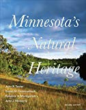 Minnesota s Natural Heritage: Second Edition