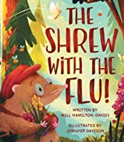 The Shrew with the Flu