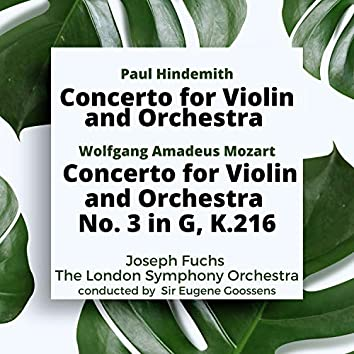 Hindemith: Concerto for Violin and Orchestra / Mozart: Concerto for Violin and Orchestra No. 3 in G, K.216