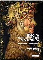 Histoire naturelle et morale de la nourriture de Maguelonne Toussaint-Samat