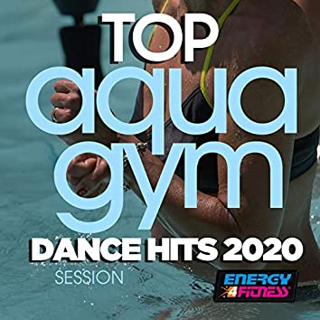 Top Aqua Gym Dance Hits 2020 Session (Unmixed Compilation For Fitness & Workout - 128 Bpm / 32 Count)