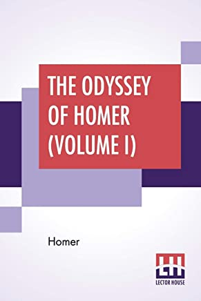 The Odyssey Of Homer (Volume I): Translated By Alexander Pope