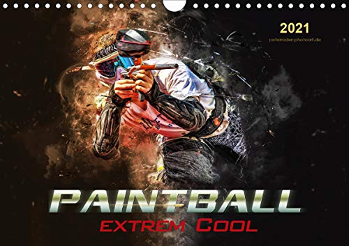 Paintball - extrem cool (Wandkalender 2021 DIN A4 quer)