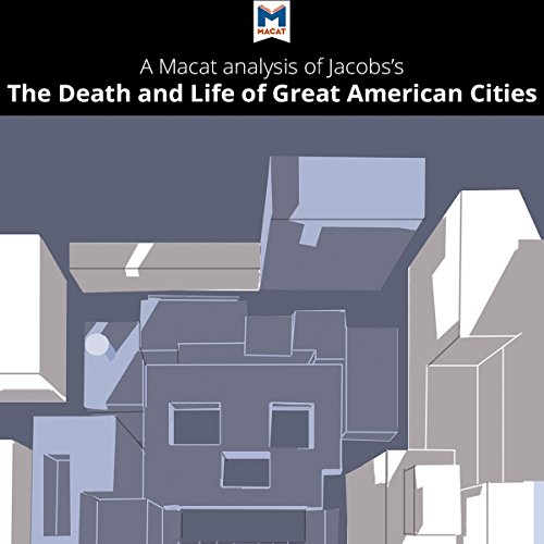 A Macat Analysis of Jane Jacobs's The Death and Life of Great American Cities audiobook cover art