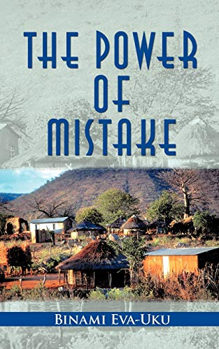 Book: The Power Of Mistake by Binami Eva-Uku