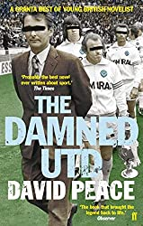 Books Set in Yorkshire: The Damned Utd by David Peace. yorkshire books, yorkshire novels, yorkshire literature, yorkshire fiction, yorkshire authors, best books set in yorkshire, popular books set in yorkshire, books about yorkshire, yorkshire reading challenge, yorkshire reading list, york books, leeds books, bradford books, yorkshire packing list, yorkshire travel, yorkshire history, yorkshire travel books, yorkshire books to read, books to read before going to yorkshire, novels set in yorkshire, books to read about yorkshire