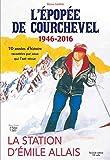 L'épopée de Courchevel 1946-2016