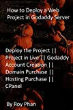 How to Deploy a Web Project in Godaddy Server: Deploy the Project || Project in Live || Godaddy Account Creation || Domain Purchase || Hosting Purchase || CPanel (English Edition)