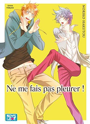 Ne me fais pas pleurer - Livre (Manga) - Yaoi