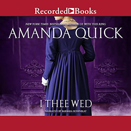 I Thee Wed Audiobook By Amanda Quick cover art