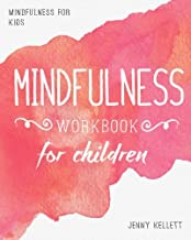 Mindfulness for Kids: Mindfulness Workbook for Children
