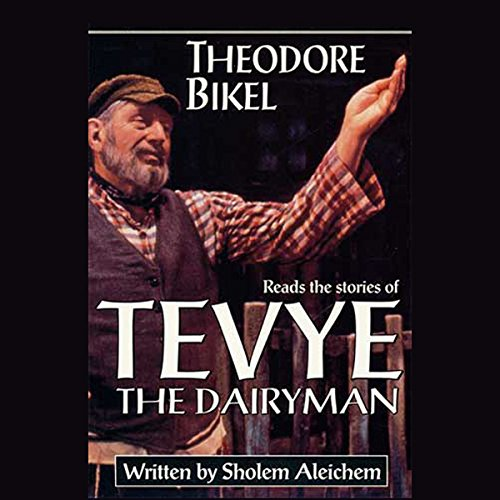 The Stories of Tevye the Dairyman audiobook cover art