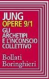 Opere vol. 9/1: Gli archetipi e l'inconscio collettivo