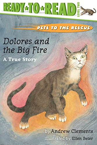 Dolores and the Big Fire (Pets to the Rescue)の詳細を見る