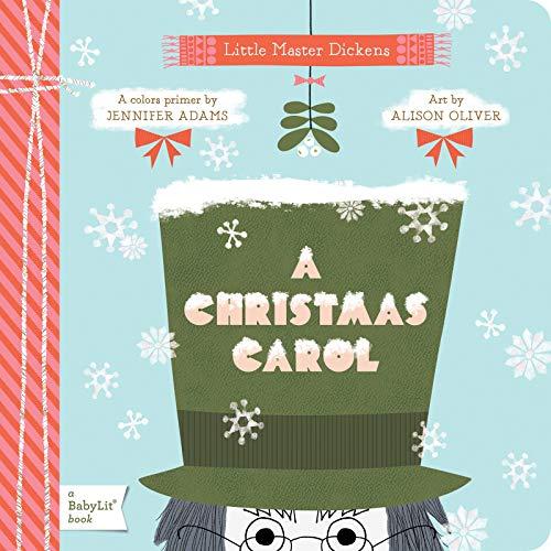 A Christmas Carol: A BabyLit® Colors Primer (BabyLit...