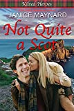 Not Quite a Scot (Kilted Heroes Book 3) (English Edition)