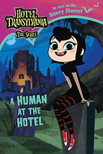 A Human at the Hotel (Hotel Transylvania: The Series)