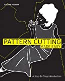 Pattern Cutting Made Easy: A step-by-step introduction to dressmaking