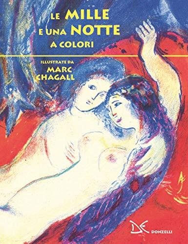 Le mille e una notte a colori. Ediz. a colori