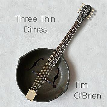 Three Thin Dimes