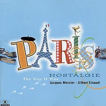 Paris nostalgie: The Way It Was