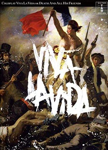 Coldplay: Viva la Vida or Death and All His Friends (Tab)