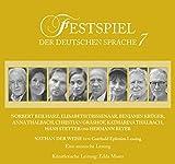 Festspiel der deutschen Sprache 7: Nathan der Weise. - Gotthold Ephraim Lessing