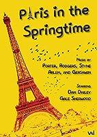 Paris In The Springtime: Dan Dailey Gale Sherwood