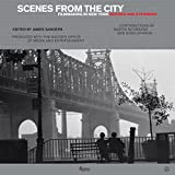 Scenes from the City: Filmmaking in New York. Revised and Expanded
