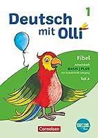 Deutsch mit Olli Erstlesen 1. Schuljahr. Arbeitsheft Basis / Plus inkl. Grundschrift-Lehrgang: Teil A und B im Paket mit BOOKii-Funktion