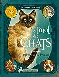 Le tarot des chats : Avec un jeu divinatoire