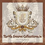 Tarifa Groove Collections 14 - Aristocrazy