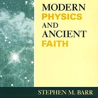 Modern Physics and Ancient Faith cover art