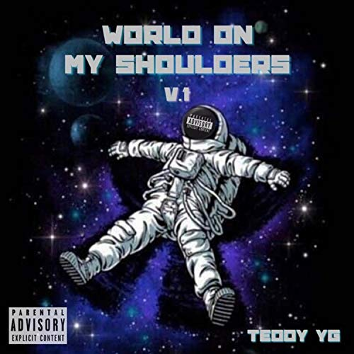 World On My Shoulders (delux) [Explicit]