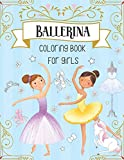 Ballerina Coloring Book For Girls: Dancer Gifts For Kids Ages 4-8 - Includes 30 Color-In Illustrations Featuring Ballet Shoes, Ballerinas, Tutus, Dresses, Flowers, Bows And More!