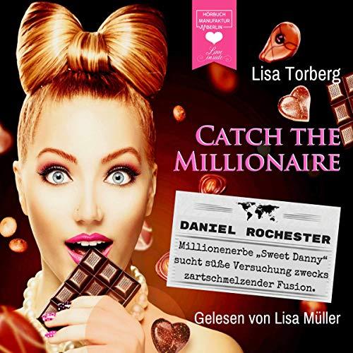 """Daniel Rochester - Millionenerbe """"Sweet Danny"""" sucht süße Versuchung zwecks zartschmelzender Fusion Titelbild"""