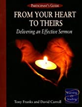 By David Carroll From Your Heart to Theirs, Participant's Guide: Delivering an Effective Sermon [Paperback]