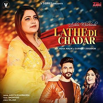 Lathe Di Chadar (feat. Neha Malik & Gurneet Dosanjh)