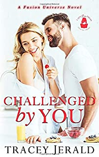 Challenged by You: A Fusion Universe Novel