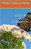 GOLPES EN EL CORAZON