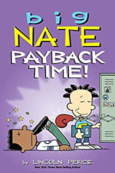 Big Nate: Payback Time! by [Lincoln Peirce]