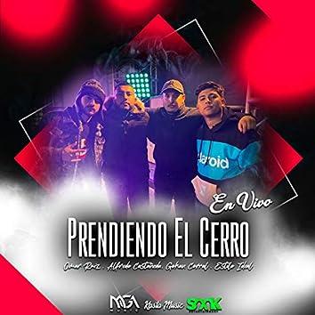 Prendiendo El Cerro (En Vivo)