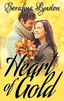 Heart of Gold by [Serafina Lyndon]