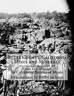 Butte County, California Mines and Minerals: California Register of Mines and Minerals