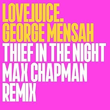 Thief In The Night (Edit) (Max Chapman Remixx)