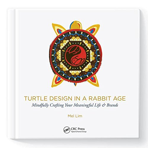 Turtle Design in a Rabbit Age: Mindfully Crafting Your Meaningful Life & Brands (3d Photorealistic Rendering)