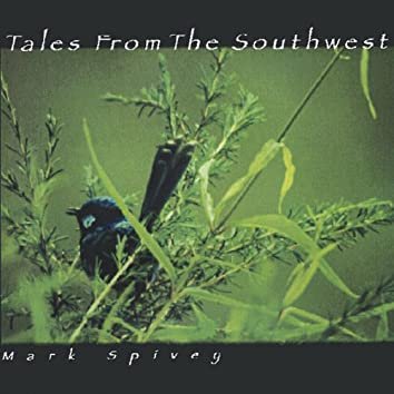 Tales From The Southwest