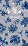 Buchinformationen und Rezensionen zu Das Eis-Schloss von Tarjei Vesaas
