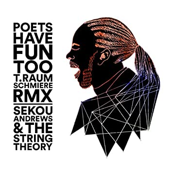 Poets Have Fun Too (T.Raumschmiere RMX)