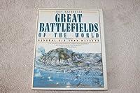 Great Battlefields of the World